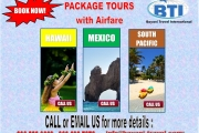 Package tours with Air Fare (HAWAII, MEXICO, SOUTH PACIFIC)